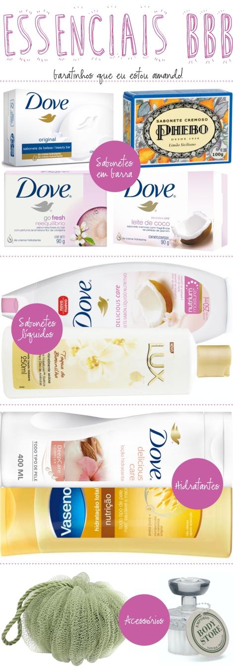 Beauty Drops   Essenciais BBB: Hora do Banho   Dove, Lux, Vasenol, QVS e The Body Store